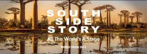 Silversea - South Side Story: The World's Stage